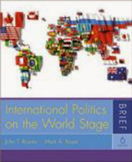 International Politics On The World Stage Brief Version