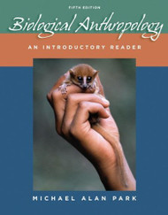 Biological Anthropology An Introductory Reader