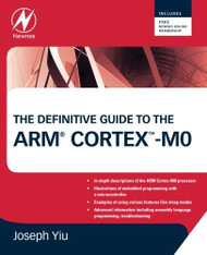 Definitive Guide To Arm Cortex-M0 And Cortex-M0+ Processors