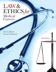 Law And Ethics For The Health Professions