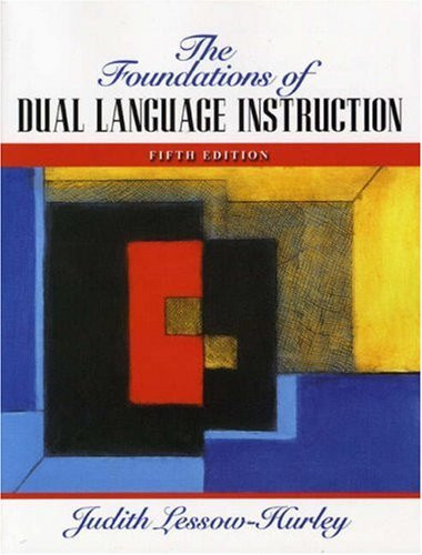 Foundations Of Dual Language Instruction