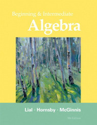 Beginning And Intermediate Algebra - by Margaret L Lial