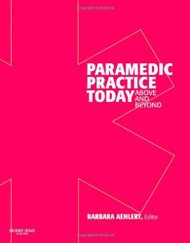Paramedic Practice Today Volume 1