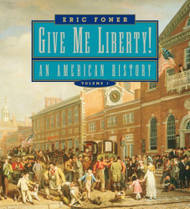 Give Me Liberty! Volume 1