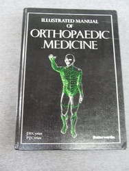 Cyriax's Illustrated Manual Of Orthopaedic Medicine