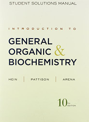 Introduction To General Organic And Biochemistry Solutions Manual