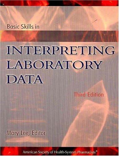 Basic Skills In Interpreting Laboratory Data By Mary Lee American