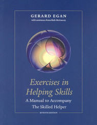 Student Workbook Exercises For Egan's The Skilled Helper