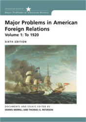 Major Problems In American Foreign Relations Volume 1