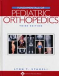 Fundamentals Of Pediatric Orthopedics