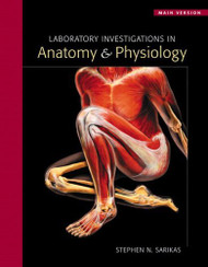 Laboratory Investigations In Anatomy And Physiology - Main Version
