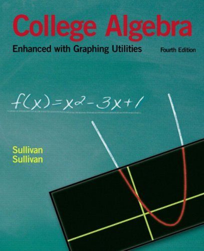 College Algebra Enhanced With Graphing Utilities