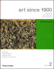Art Since 1900 Volume 2