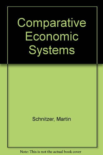 comparative economic systems Get this from a library comparative economic systems : models and cases [morris bornstein.