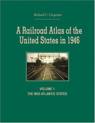 Railroad Atlas Of The United States In 1946