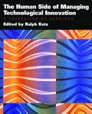 Human Side Of Managing Technological Innovation