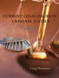 Current Legal Issues In Criminal Justice