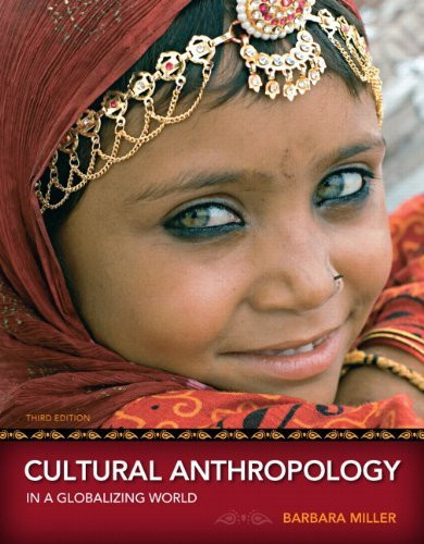 Cultural Anthropology In A Globalizing World