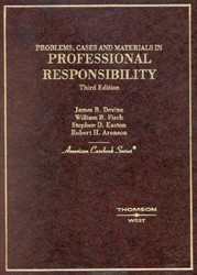 Problems Cases And Materials In Professional Responsibility