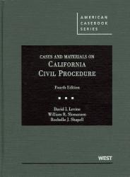 Cases And Materials On California Civil Procedure