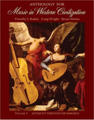 Anthology For Music In Western Civilization Volume 1