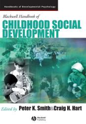 Wiley-Blackwell Handbook Of Childhood Social Development