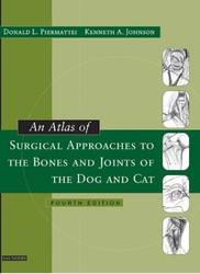 Atlas Of Surgical Approaches To The Bones And Joints Of The Dog And Cat