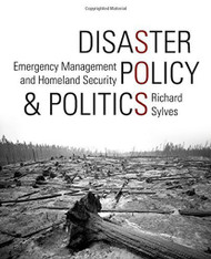 Disaster Policy And Politics; Emergency Management And Homeland Security