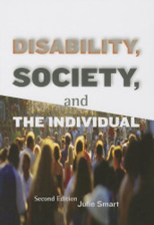 Disability Society And The Individual by Julie Smart