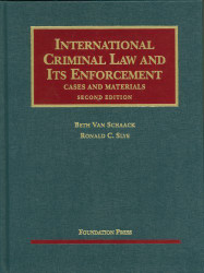 International Criminal Law And Its Enforcement Cases And Materials