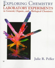 Exploring Chemistry Laboratory Experiments In General Organic And Biological Chemistry