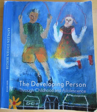 Developing Person Through Childhood And Adolescence by Kathleen Stassen Berger