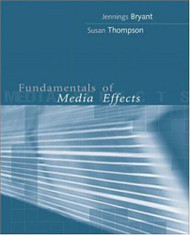 Fundamentals Of Media Effects