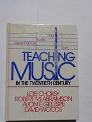 Teaching Music In The Twenty-First Century