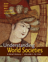 Understanding World Societies Volume 1