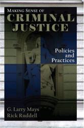 Making Sense Of Criminal Justice