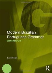 Modern Brazilian Portuguese Grammar Workbook