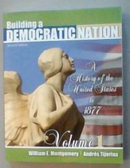 Building A Democratic Nation Volume 1