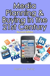 Media Planning And Buying In The 21St Century
