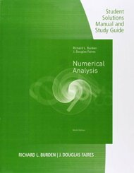 Student Solutions Manual With Study Guide For Burden/Faires' Numerical Analysis 9Th