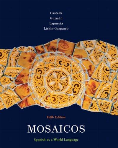 Mosaicos Spanish As A World Language