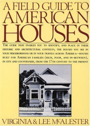 Field Guide To American Houses
