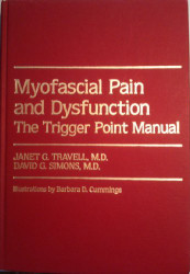 Myofascial Pain And Dysfunction Volume 1