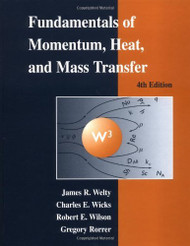 Fundamentals Of Momentum Heat And Mass Transfer