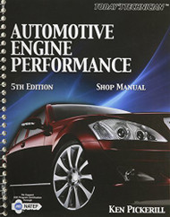 Today's Technician Automotive Engine Performance Shop Manual