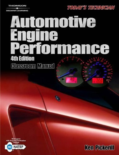 Today's Technician Automotive Engine Performance Classroom Manual
