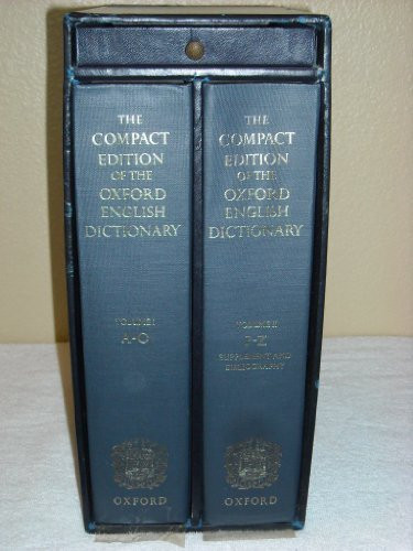 The compact edition of the Oxford English dictionary ...