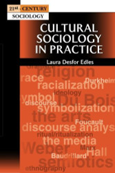 Cultural Sociology In Practice