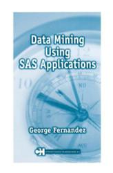 Statistical Data Mining Using Sas Applications