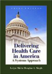 Delivering Health Care In America